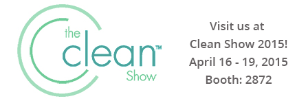 Visit us at Clean Show 2015